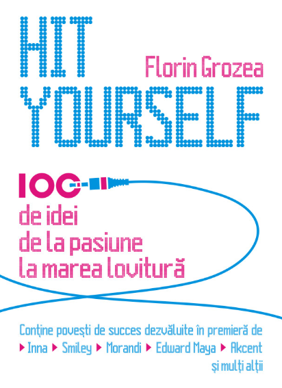 Hit Yourself - Florin Grozea